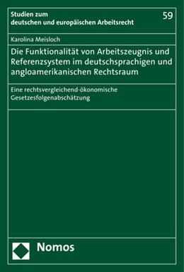 Abbildung von Meisloch | Die Funktionalität von Arbeitszeugnis- und Referenzsystem im deutschsprachigen und angloamerikanischen Rechtsraum | 2017 | Eine rechtsvergleichend-ökonom... | 59