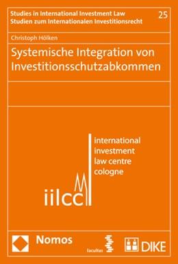 Abbildung von Hölken | Systemische Integration von Investitionsschutzabkommen | 2017
