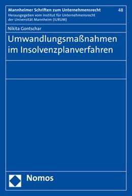 Abbildung von Gontschar | Umwandlungsmaßnahmen im Insolvenzplanverfahren | 2017 | 48