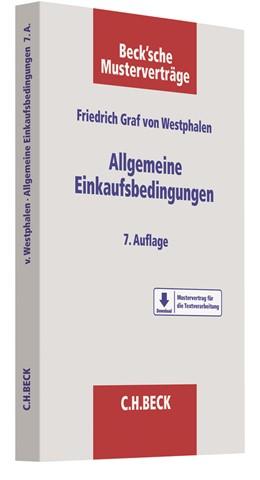 Abbildung von Graf von Westphalen | Allgemeine Einkaufsbedingungen | 7., überarbeitete und aktualisierte Auflage | 2018