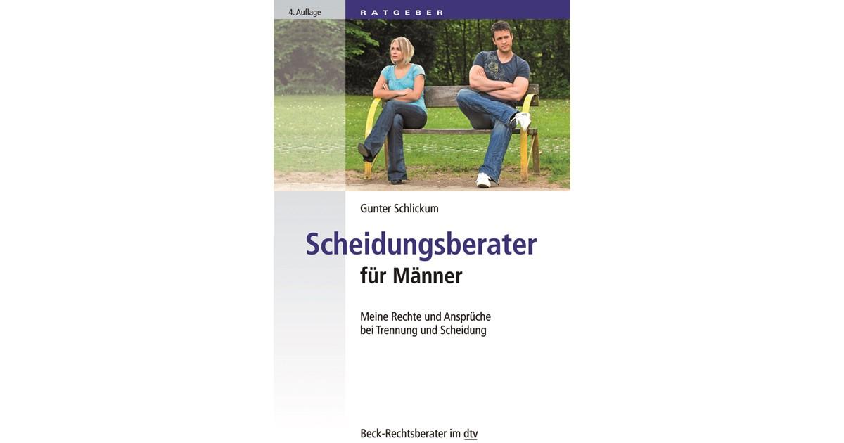 Scheidungsberater für Männer | Schlickum | 4. Auflage, 2018 | Buch ...