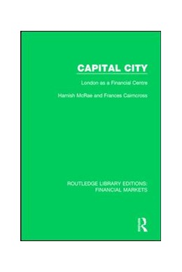 Abbildung von McRae / Cairncross | Capital City | 2017 | London as a Financial Centre | 15