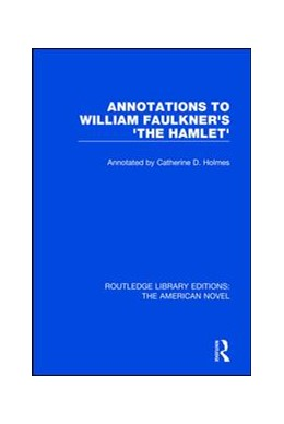 Abbildung von Holmes | Annotations to William Faulkner's 'The Hamlet' | 2017 | 7