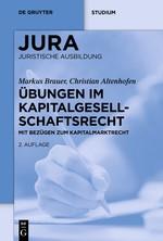 Übungen im Kapitalgesellschaftsrecht | Brauer / Altenhofen | 2. neu bearbeitete Auflage, 2018 | Buch (Cover)