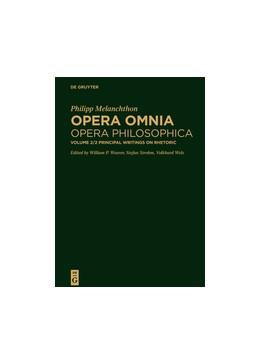 Abbildung von Weaver / Strohm | Melanchton, Philipp: Opera omnia | 1. Auflage | 2017 | beck-shop.de