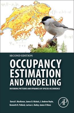 Abbildung von MacKenzie / Nichols | Occupancy Estimation and Modeling | 2. Auflage | 2017 | beck-shop.de