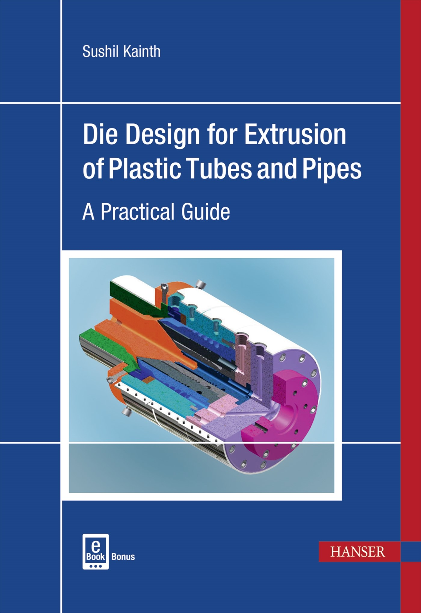 Die Design for Extrusion of Plastic Tubes and Pipes | Kainth, 2017 | Buch (Cover)