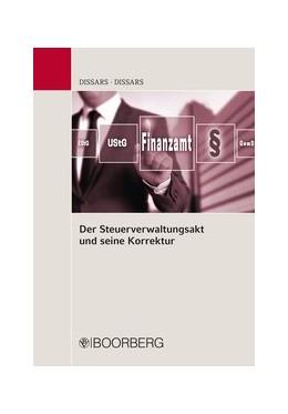 Abbildung von Dißars   Der Steuerverwaltungsakt und seine Korrektur   1. Auflage   2017   beck-shop.de