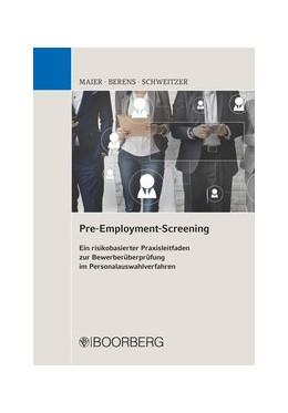 Abbildung von Maier / Berens | Pre-Employment-Screening | 1. Auflage | 2017 | beck-shop.de