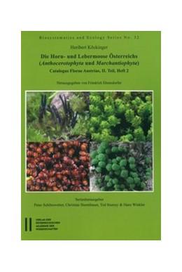 Abbildung von Ehrendorfer / Köckinger   Die Horn- und Lebermoose Österreichs   1. Auflage   2017   32   beck-shop.de