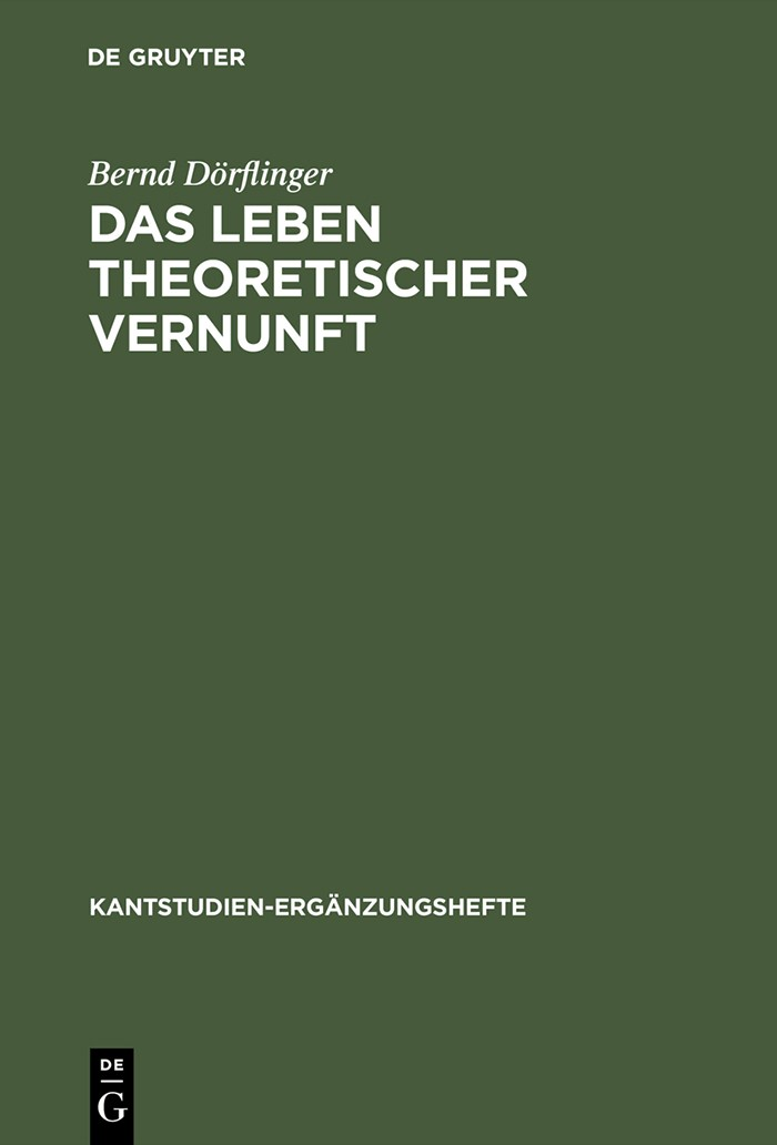 Das Leben theoretischer Vernunft | Dörflinger | Reprint 2014, 2000 | Buch (Cover)