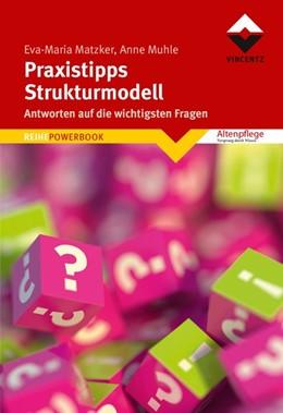 Abbildung von Matzker / Muhle | Praxistipps Strukturmodell | 2017 | Antworten auf die wichtigsten ...