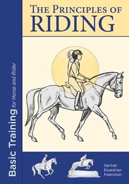 Abbildung von Deutsche Reiterliche Vereinigung E. V. (Fn) | The Principles of Riding | 2017 | Basic Training for Horse and R...