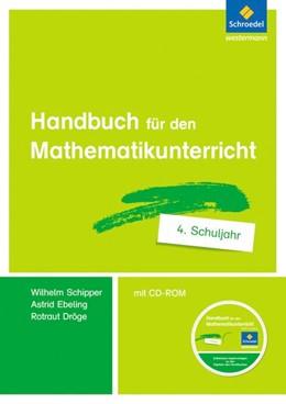 Abbildung von Dröge / Ebeling / Schipper   Handbuch für den Mathematikunterricht an Grundschulen   2018   4. Schuljahr