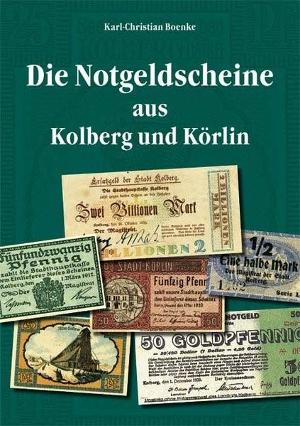 Abbildung von Boenke, K: Notgeldscheine aus Kolberg und Körlin