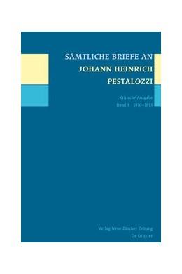 Abbildung von Sämtliche Briefe an Johann Heinrich Pestalozzi | 1. Auflage | | beck-shop.de
