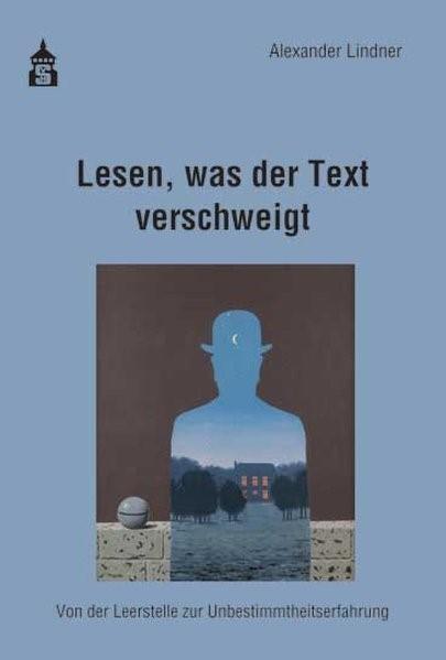 Lesen, was der Text verschweigt | Lindner, 2017 | Buch (Cover)