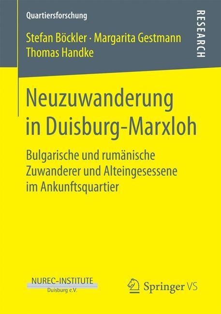 Abbildung von Böckler / Gestmann / Handke | Neuzuwanderung in Duisburg-Marxloh | 1. Aufl. 2018 | 2017