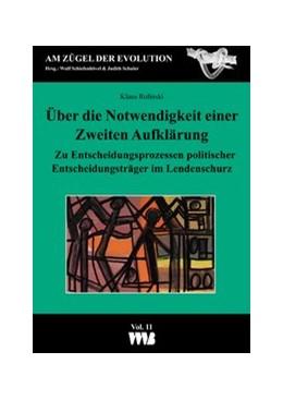 Abbildung von Rolinski | Über die Notwendigkeit einer Zweiten Aufklärung | 1. Auflage | 2017 | beck-shop.de