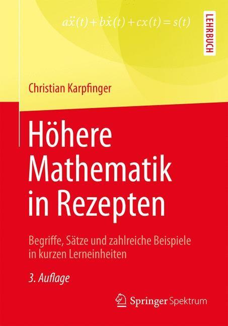 Höhere Mathematik in Rezepten | Karpfinger | 3. Aufl. 2017, 2017 | Buch (Cover)