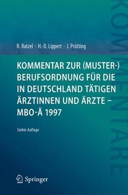 Abbildung von Ratzel / Lippert   Kommentar zur (Muster-)Berufsordnung für die in Deutschland tätigen Ärztinnen und Ärzte - MBO-Ä 1997   7. Auflage   2018   beck-shop.de