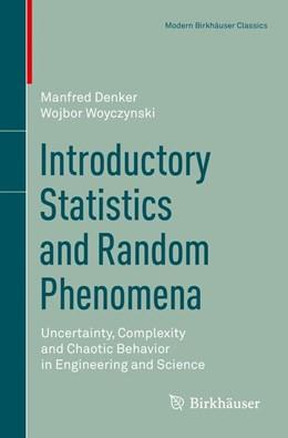Abbildung von Denker / Woyczynski   Introductory Statistics and Random Phenomena   1. Auflage   2017   beck-shop.de