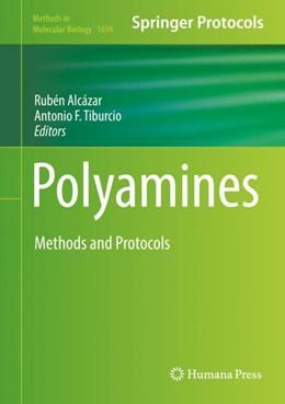 Abbildung von Alcazar / Tiburcio | Polyamines | 1. Auflage | 2017 | beck-shop.de