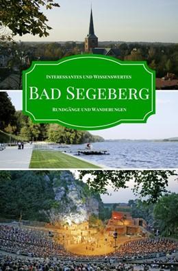 Abbildung von Zastrow | Bad Segeberg | 3. Auflage | 2017 | Interessantes und Wissenswerte...