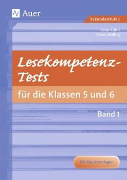 Abbildung von Kühn / Reding | Lesekompetenz-Tests 5/6, Band 1 | 6. Auflage | 2017 | beck-shop.de