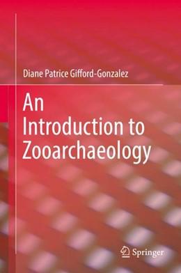 Abbildung von Gifford-Gonzalez | An Introduction to Zooarchaeology | 2018