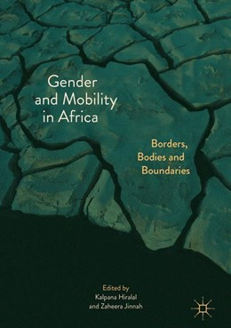 Abbildung von Hiralal / Jinnah | Gender and Mobility in Africa | 2018 | Borders, Bodies and Boundaries