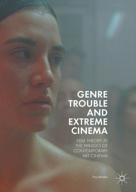 Genre Trouble and Extreme Cinema | Bordun, 2017 | Buch (Cover)