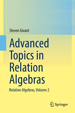 Abbildung von Givant | Advanced Topics in Relation Algebras | 2017 | Relation Algebras, Volume 2