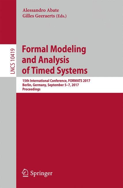 Abbildung von Abate / Geeraerts | Formal Modeling and Analysis of Timed Systems | 2017