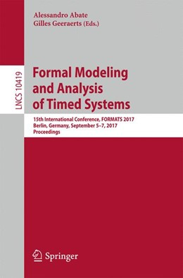 Abbildung von Abate / Geeraerts | Formal Modeling and Analysis of Timed Systems | 2017 | 15th International Conference,...