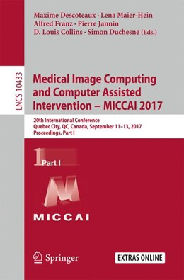 Abbildung von Descoteaux / Maier-Hein | Medical Image Computing and Computer-Assisted Intervention - MICCAI 2017 | 1. Auflage | 2017 | beck-shop.de