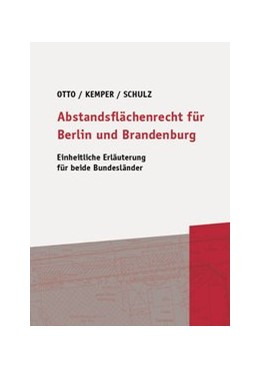 Abbildung von Otto / Kemper   Abstandsflächenrecht für Berlin und Brandenburg   1. Auflage   2017   beck-shop.de