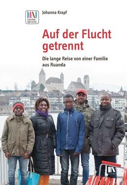 Abbildung von Krapf | Auf der Flucht getrennt | 2017 | Die lange Reise von einer Fami...