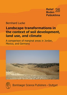 Abbildung von Lucke | Landscape transformations in the context of soil development, land use, and climate | 1. Auflage | 2017 | beck-shop.de