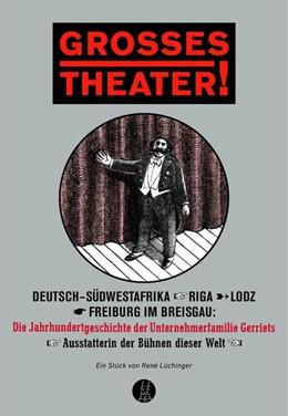 Abbildung von Lüchinger | Grosses Theater! | 1. Auflage | 2017 | beck-shop.de