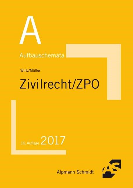 Aufbauschemata Zivilrecht / ZPO | Wirtz / Müller | 16. Auflage, 2017 | Buch (Cover)