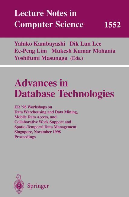 Advances in Database Technologies | Kambayashi / Lee / Lim / Mohania / Masunaga, 1999 | Buch (Cover)