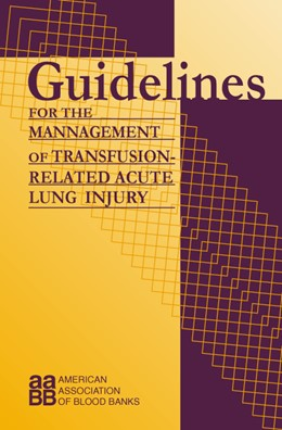 Abbildung von Popovsky | Guidelines for the Management of Transfusion-Related Accute Lung Injury | 2003 | Publication of the American As...