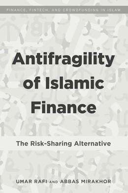 Abbildung von Rafi / Mirakhor | Antifragility of Islamic Finance | 1. Auflage | 2017 | beck-shop.de