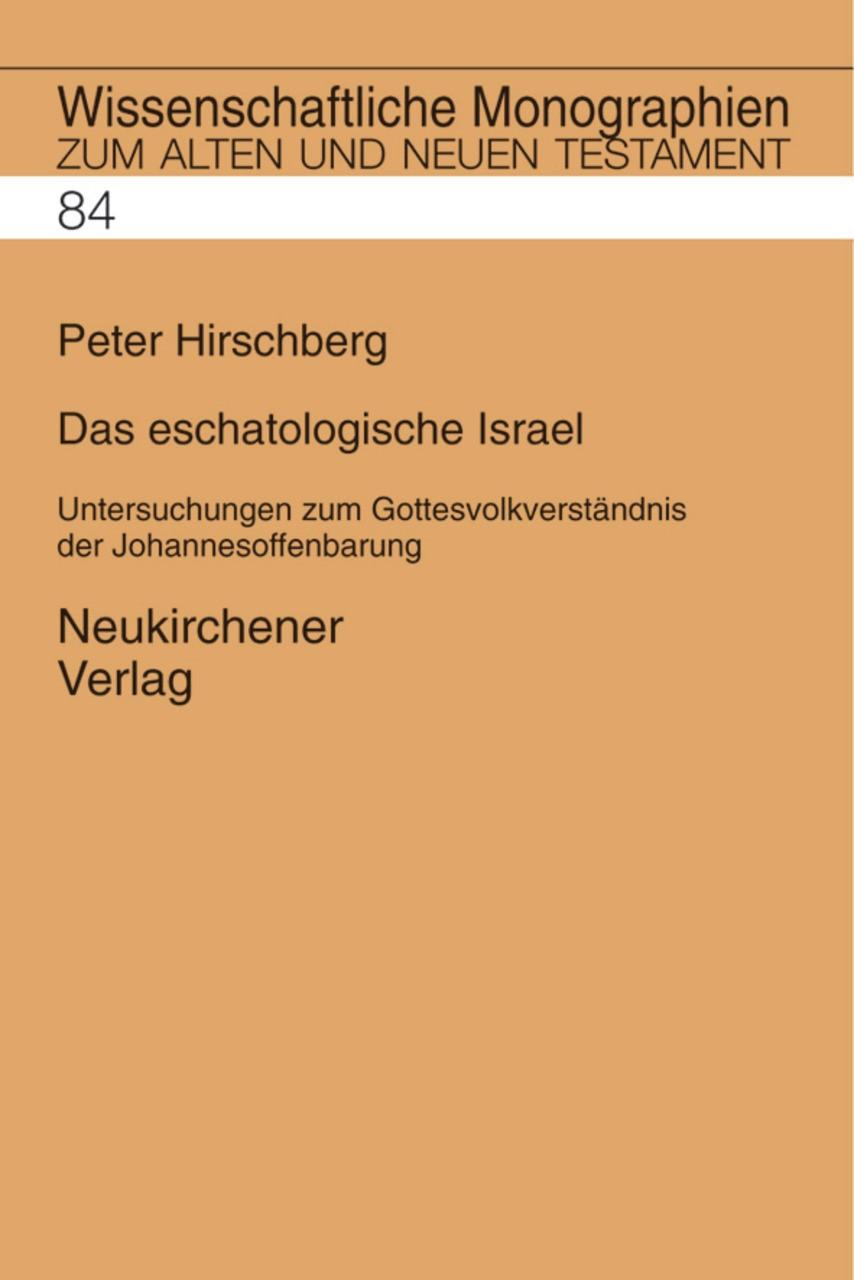Abbildung von Hirschberg / Breytenbach / Janowski   Das eschatologische Israel   1999