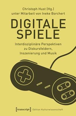 Abbildung von Hust | Digitale Spiele | 1. Auflage | 2018 | beck-shop.de