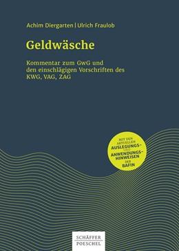Abbildung von Diergarten / Fraulob | Geldwäsche | 2019 | Kommentar zum GwG und den eins...
