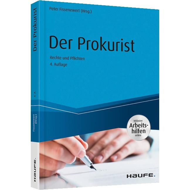 Der Prokurist - Rechte und Pflichten | Fissenewert | 4. Auflage, 2019 (Cover)