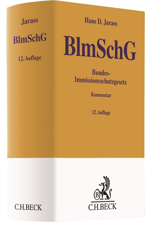 Bundes-Immissionsschutzgesetz: BImSchG | Jarass | 12., vollständig überarbeitete Auflage, 2017 | Buch (Cover)