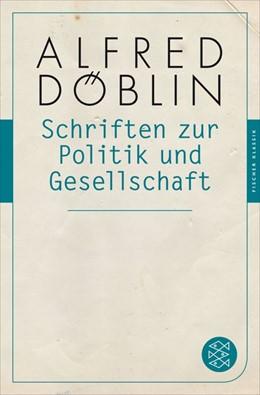 Abbildung von Döblin | Schriften zur Politik und Gesellschaft | 1. Auflage | 2015 | Fischer Klassik PLUS